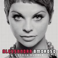 Cover Alessandra Amoroso - Senza nuvole