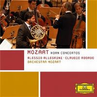 Cover Alessio Allegrini / Claudio Abbado / Orchestra Mozart - Horn Concertos - Mozart