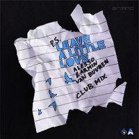 Cover Alesso & Armin van Buuren - Leave A Little Love