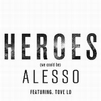 Cover Alesso feat. Tove Lo - Heroes (We Could Be)