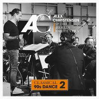 Cover Alex Christensen & The Berlin Orchestra - Classical 90s Dance 2
