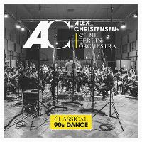 Cover Alex Christensen & The Berlin Orchestra - Classical 90s Dance