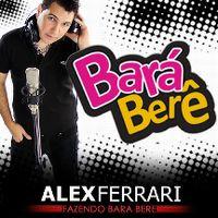 Cover Alex Ferrari - Bara bará bere berê