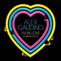 Cover Alex Gaudino - I'm In Love (I Wanna Do It)