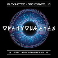 Cover Alex Metric + Steve Angello feat. Ian Brown - Open Your Eyes