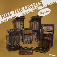 Cover Alex Newell, Jess Glynne & DJ Cassidy with Nile Rodgers - Kill The Lights