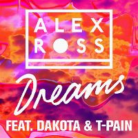 Cover Alex Ross feat. Dakota & T-Pain - Dreams