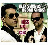 Cover Alex Swings Oscar Sings! - Miss Kiss Kiss Bang