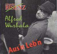 Cover Alexander Bisenz - Aus'n Leb'n