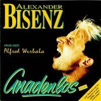 Cover Alexander Bisenz - Gnadenlos