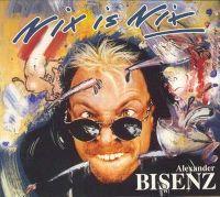 Cover Alexander Bisenz - Nix is nix