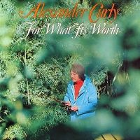 Cover Alexander Curly - For What It's Worth