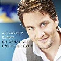 Cover Alexander Klaws - Du gehst mir unter die Haut