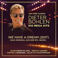 Cover Alexander Klaws, Prince Damien / Pietro Lombardi, Juliette Schoppmann - We Have A Dream
