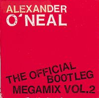 Cover Alexander O'Neal - The Official Bootleg Megamix Vol. 2