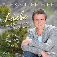 Cover Alexander Rier - Liebe (wird immer das Grösste sein) - Das Beste