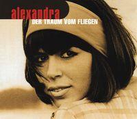 Cover Alexandra - Der Traum vom Fliegen (Remix-Version '99)