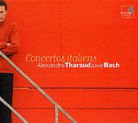 Cover Alexandre Tharaud - Bach: Concertos italiens