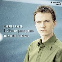 Cover Alexandre Tharaud - Maurice Ravel: L'œuvre pour piano