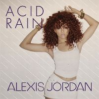 Cover Alexis Jordan feat. J. Cole - Acid Rain