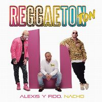 Cover Alexis y Fido, Nacho - Reggaeton Ton