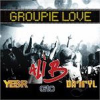 Cover Ali B feat. Yes-R, Gio & Darryl - Groupie Love