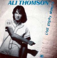 Cover Ali Thomson - Live Every Minute