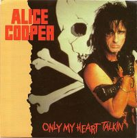 Cover Alice Cooper - Only My Heart Talkin'