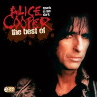 Cover Alice Cooper - Spark In The Dark: The Best Of