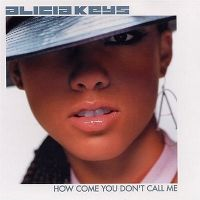 Cover Alicia Keys - How Come You Don't Call Me