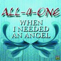 Cover All-4-One - When I Needed An Angel