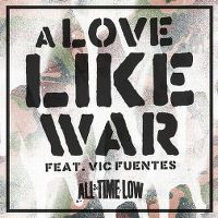 Cover All Time Low feat. Vic Fuentes - A Love Like War