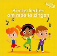 Cover Alles Kids - Kinderliedjes om mee te zingen