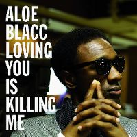 Cover Aloe Blacc - Loving You Is Killing Me