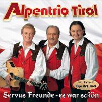 Cover Alpentrio Tirol - Servus Freunde - es war schön