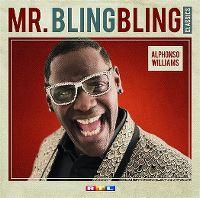 Cover Alphonso Williams - Mr. Bling Bling Classics