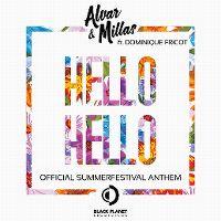 Cover Alvar & Millas feat. Dominique Fricot - Hello Hello