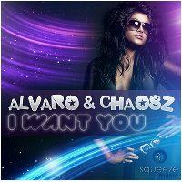 Cover Alvaro & Chaosz - I Want You