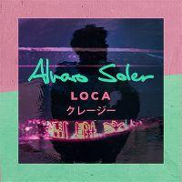 Cover Alvaro Soler - Loca
