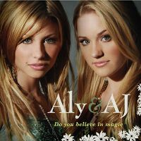 Cover Aly & AJ - Do You Believe In Magic