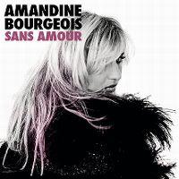 Cover Amandine Bourgeois - Sans amour