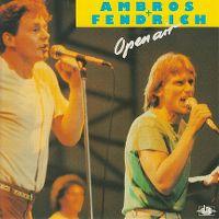 Cover Ambros + Fendrich - Open Air