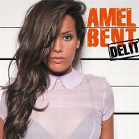 Cover Amel Bent - Délit