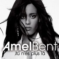 Cover Amel Bent - Tu n'es plus là