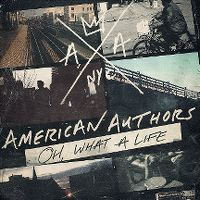 Cover American Authors - Oh, What A Life