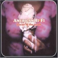 Cover American Hi-Fi - Flavor Of The Weak