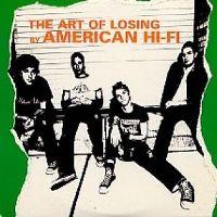 Cover American Hi-Fi - The Art Of Losing