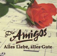 Cover Amigos - Alles Liebe, alles Gute