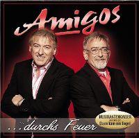 Cover Amigos - Durchs Feuer