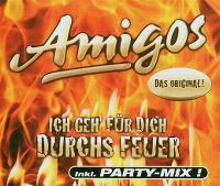 Cover Amigos - Ich geh' für dich durchs Feuer